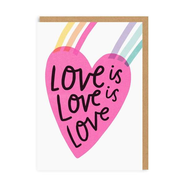Love is Love is Love Greeting Card