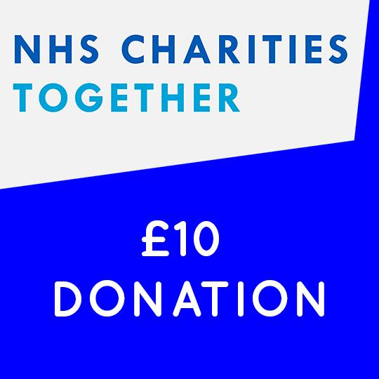 NHS CHARITIES TOGETHER - £10 DONATION