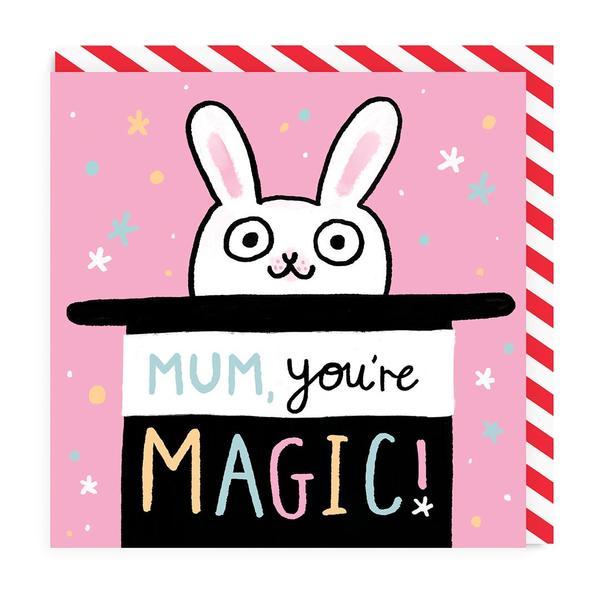 Mum You're Magic Square Greeting Card