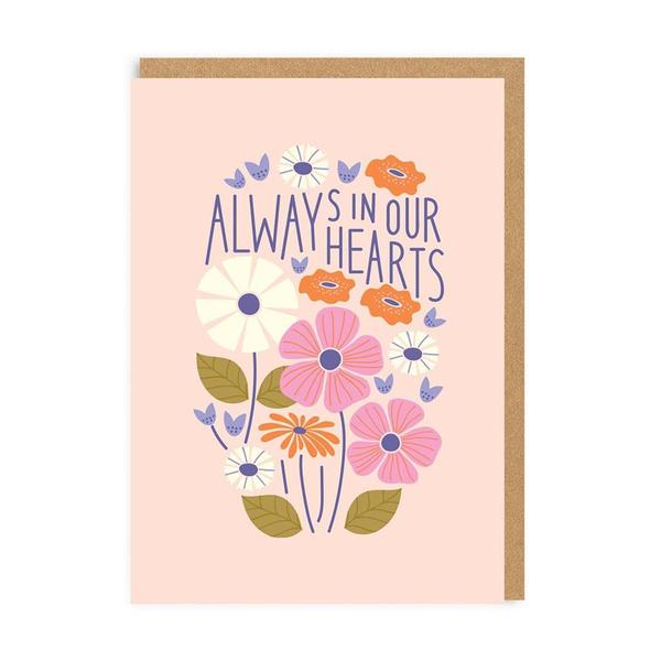Always In Our Hearts Greeting Card