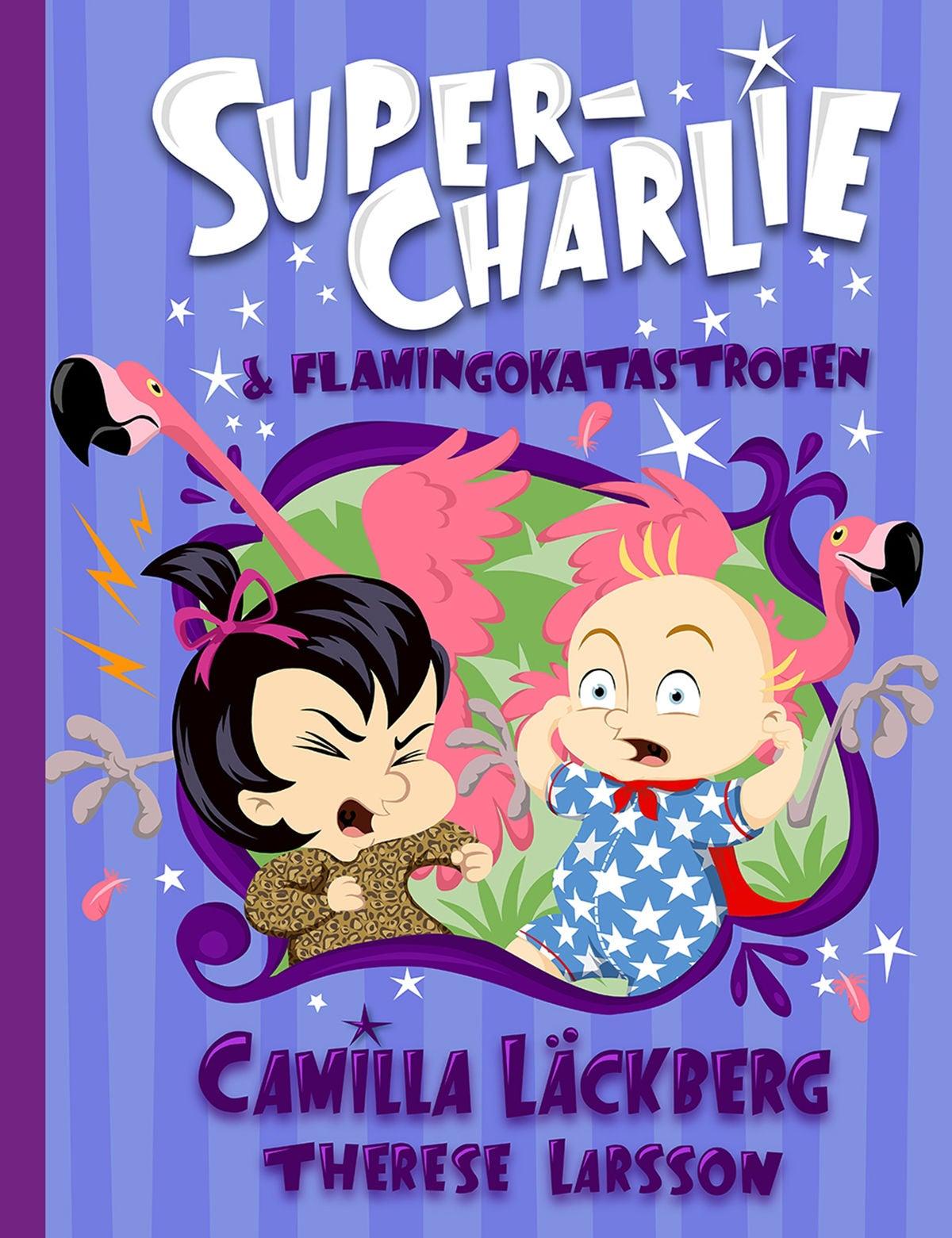 Bonnier Bok Super-Charlie och flamingokatastrofen