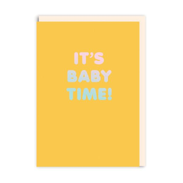 It's Baby Time Greeting Card