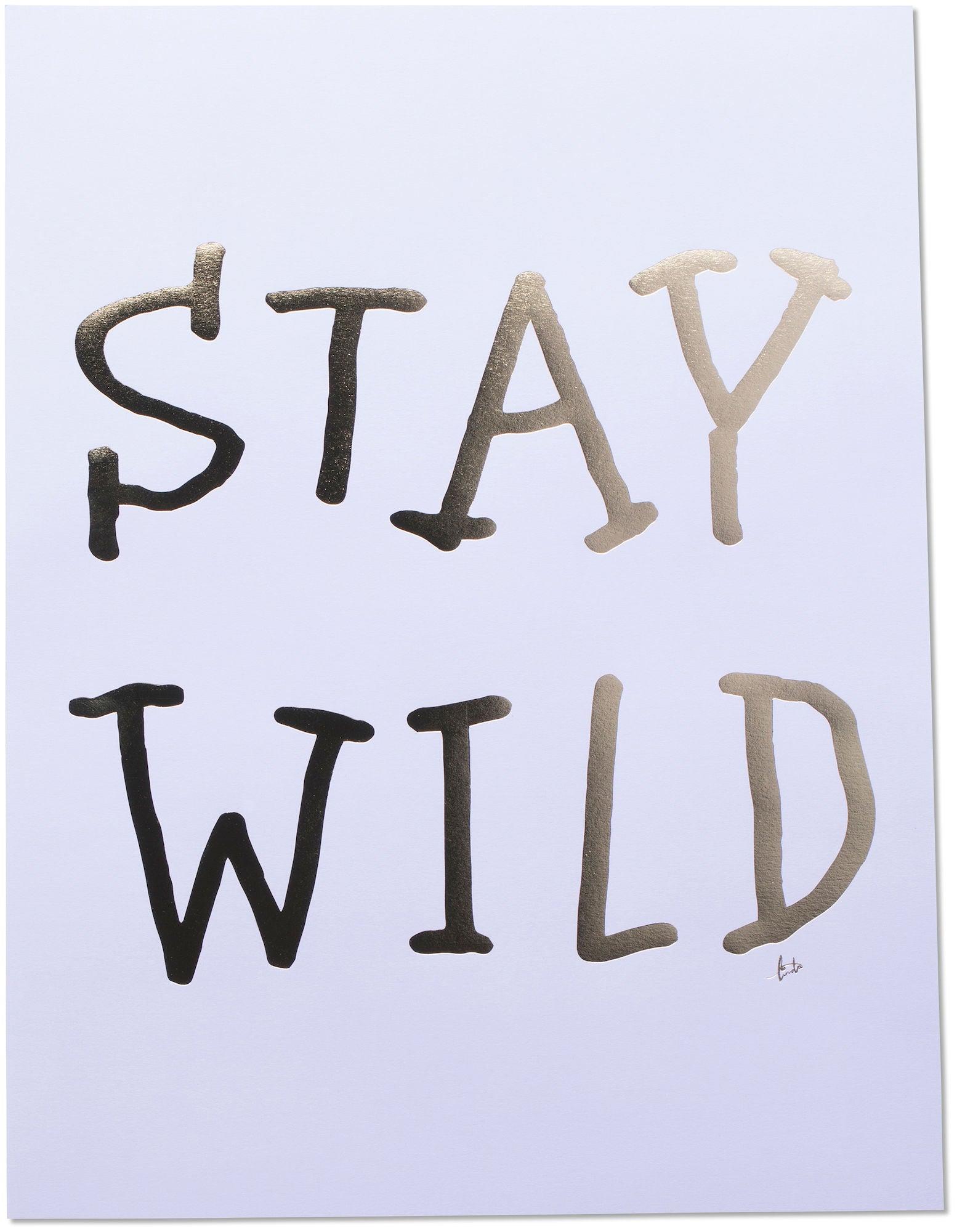 Lilou Lilou Juliste Stay Wild 30x40, Laventeli