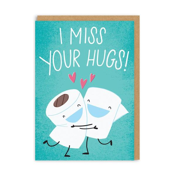 I Miss Your Hugs Greeting Card