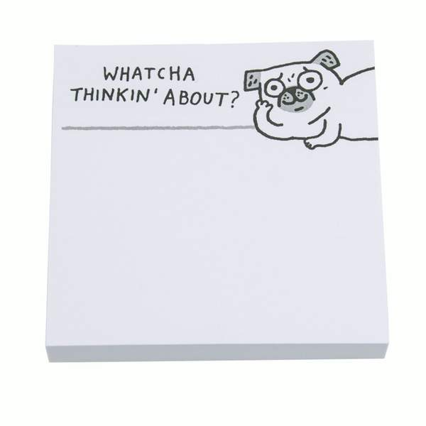 Whatcha Thinkin' About Sticky Notes