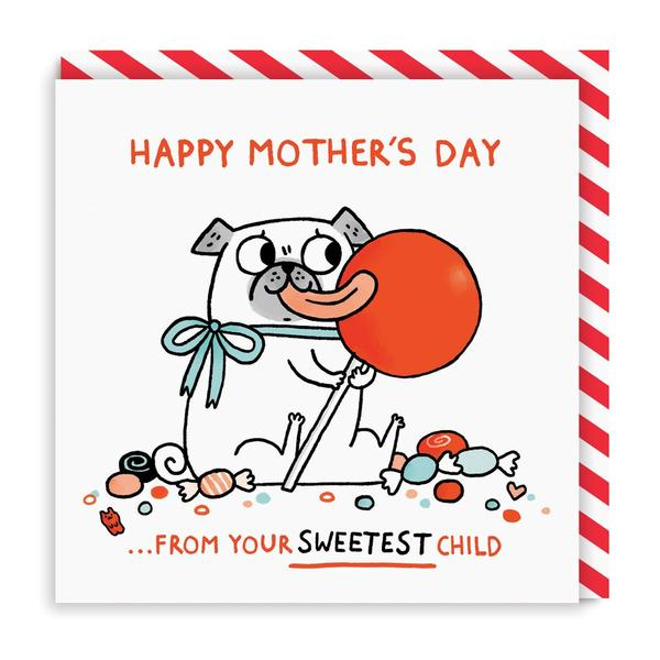 From Your Sweetest Child Mother's Day Card