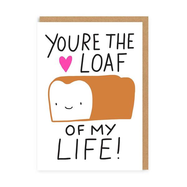 The Loaf Of My Life Greeting Card