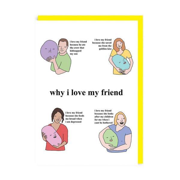 Why I Love My Friend Greeting Card
