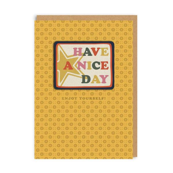 Have A Nice Day Birthday Woven Patch Greeting Card