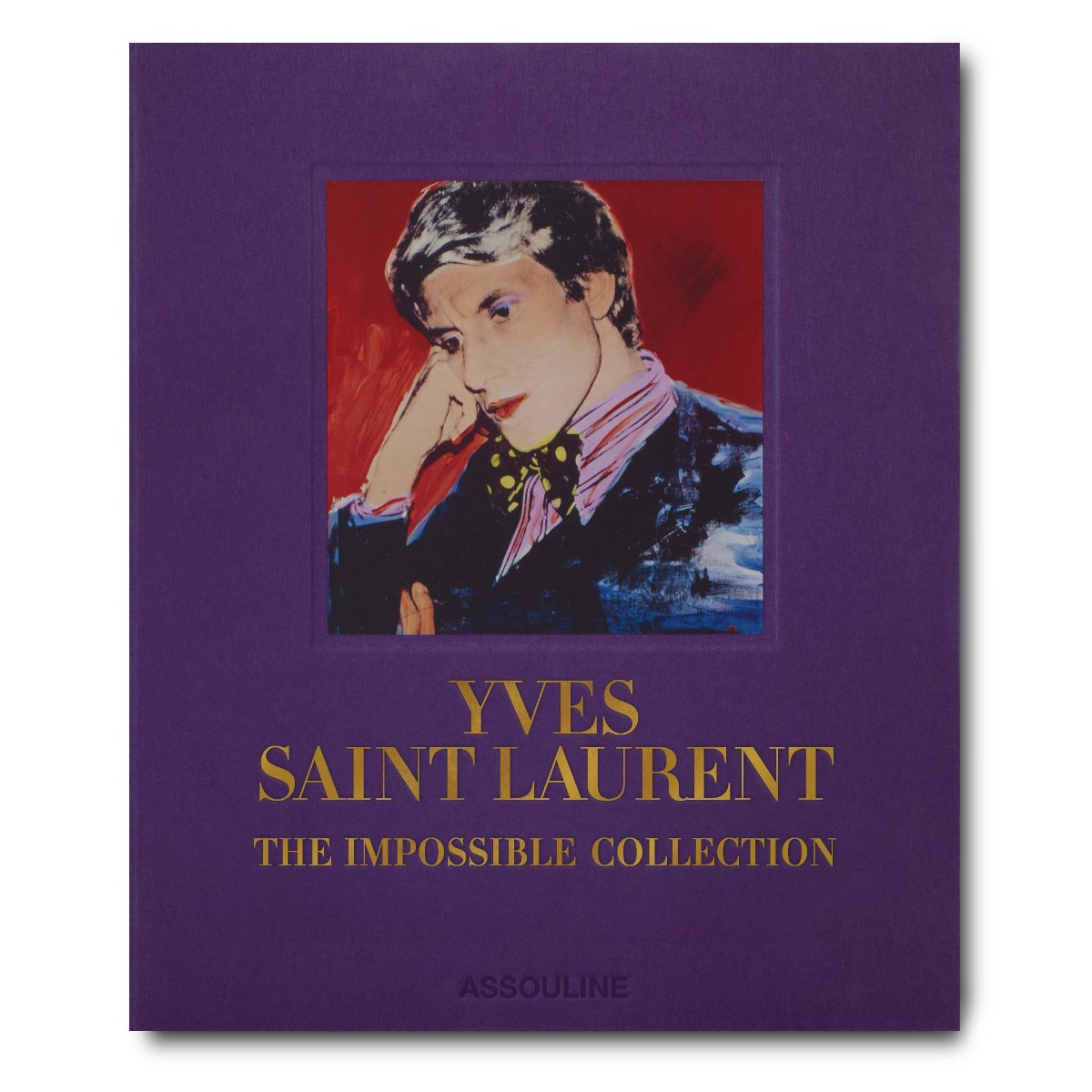 Assouline | Yves Saint Laurent | The Impossible Collection