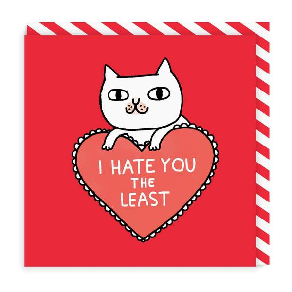 I Hate You the Least Square Greeting Card