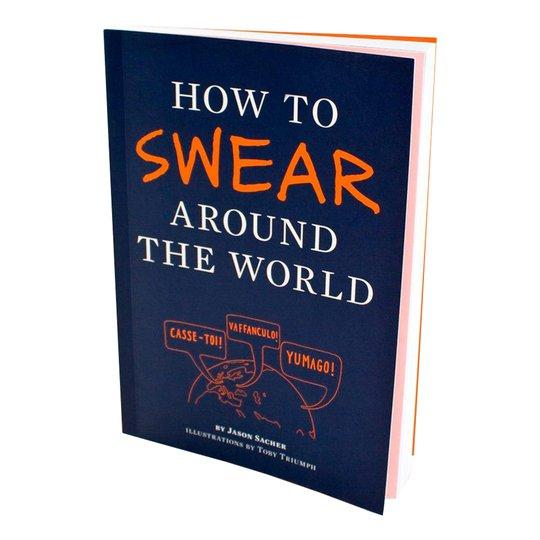 How To Swear Around The World Bok