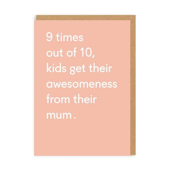 Awesomeness From Mum Greeting Card