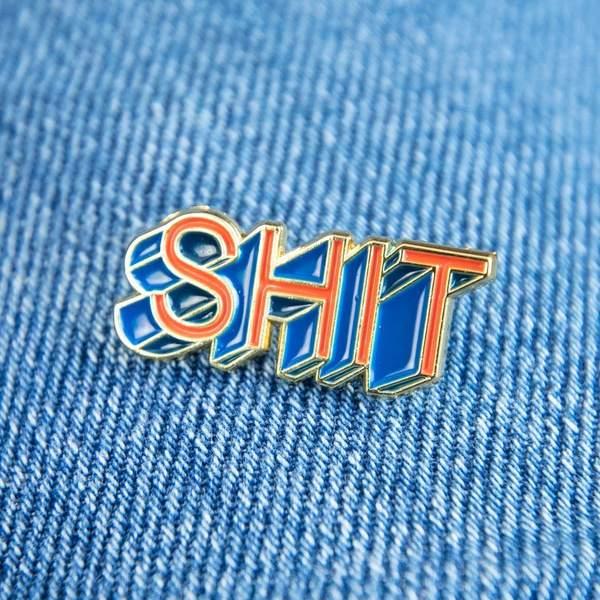 Shit Enamel Pin