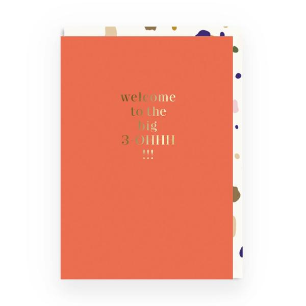 Welcome To The Big 30HHH!!! Greeting Card