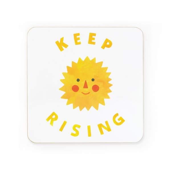 Keep Rising Sun Coaster