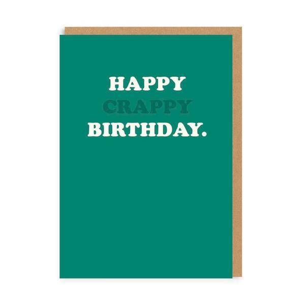 Happy Crappy Birthday Greeting Card