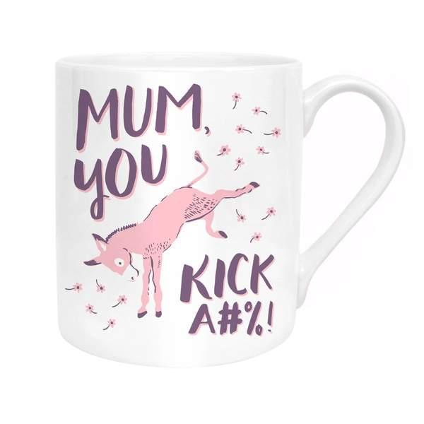 Mum, You Kick Ass Mug