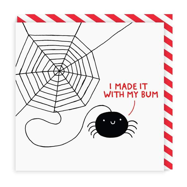 I Made It With My Bum Square Greeting Card