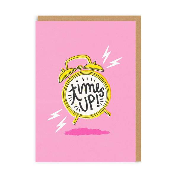 Times Up! Greeting Card