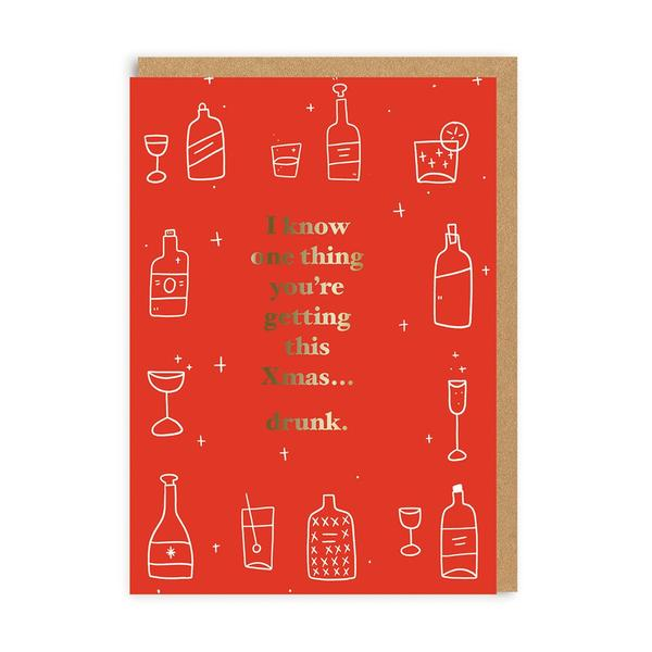 You're Getting This Christmas... Drunk Christmas Card