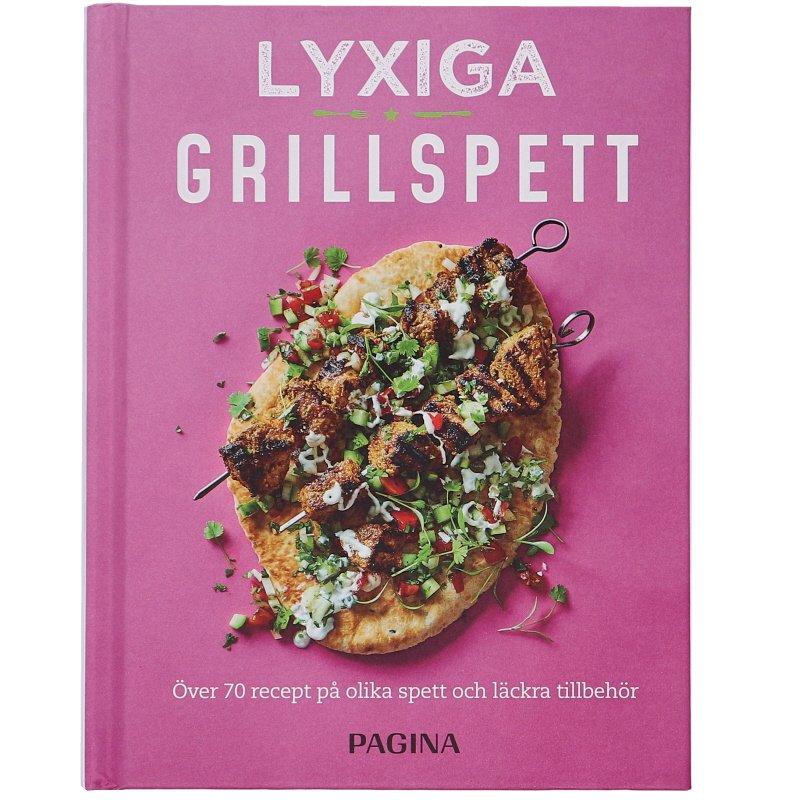 """Bok """"Lyxiga grillspett : Över 70 recept på olika spett och läckra tillbehör"""" - 56% rabatt"""