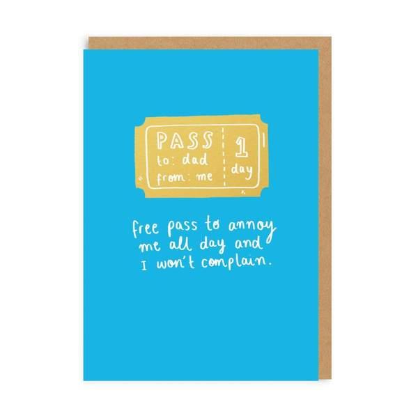 Dad Annoyance Pass Greeting Card