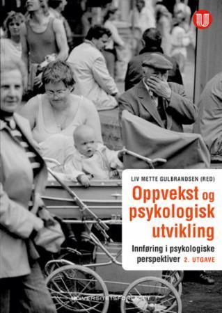 Oppvekst og psykologisk utvikling