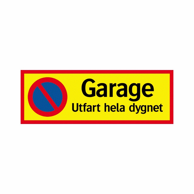 SKYLT GARAGE UTFART 594X210MM