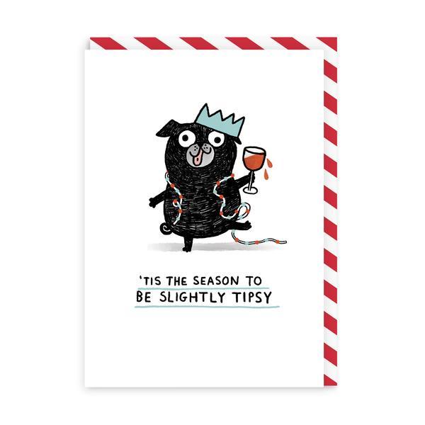 Tis The Season To Be Slightly Tipsy Christmas Card