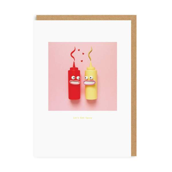 Let's Get Saucy Greeting Card