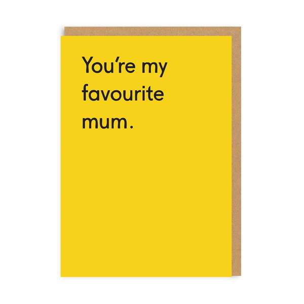 Favourite Mum Greeting Card