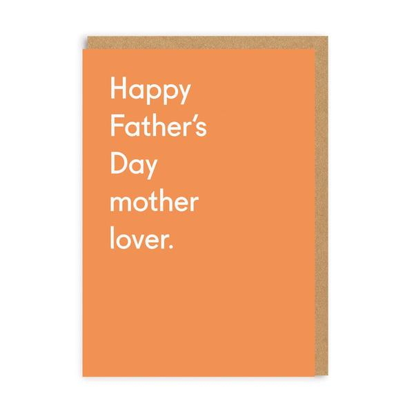 Happy Father's Day Mother Lover Greeting Card