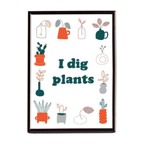 I Dig Plants Riso Print A4