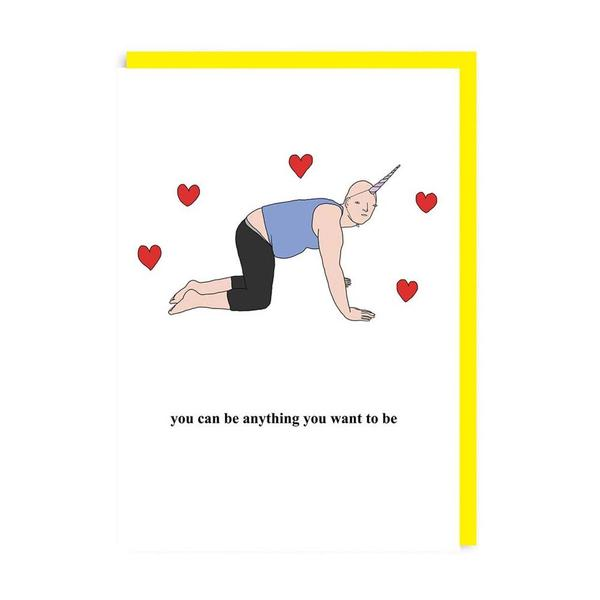 You Can Be Anything Greeting Card