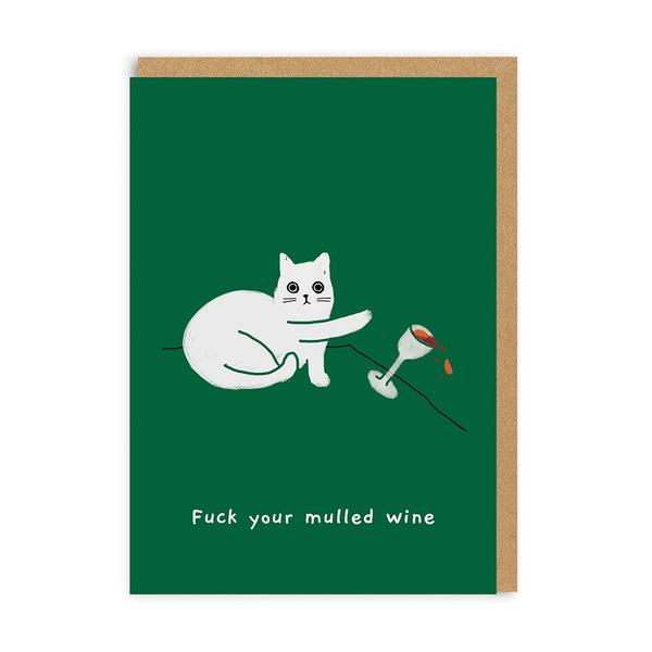 F*ck Your Mulled Wine Christmas Card