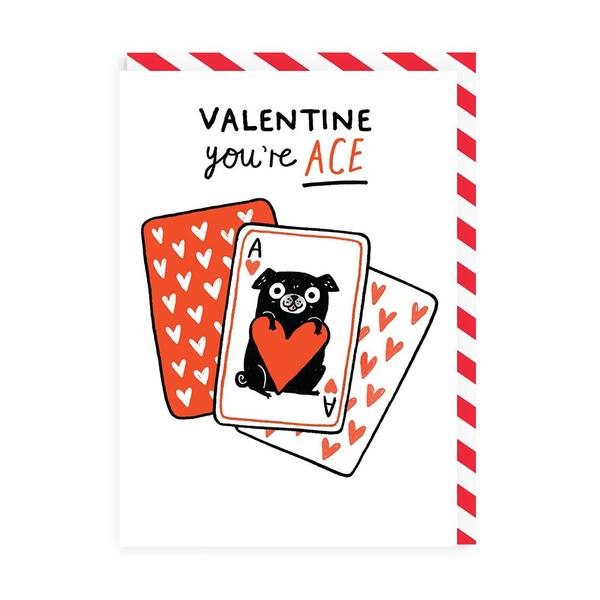 Valentine You're Ace Greeting Card