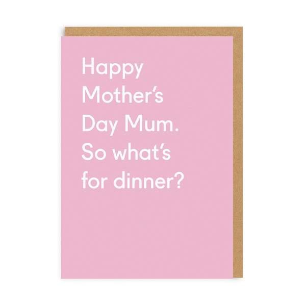 Mum, What's For Dinner
