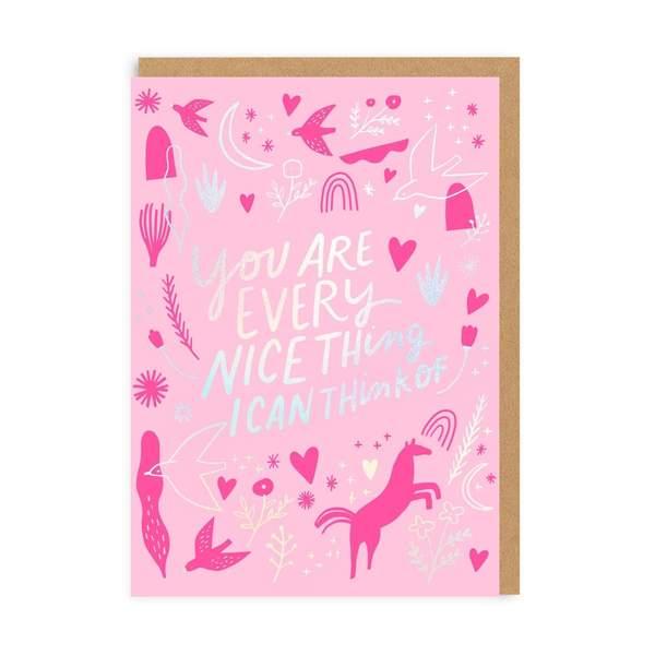 Every Nice Thing Greeting Card