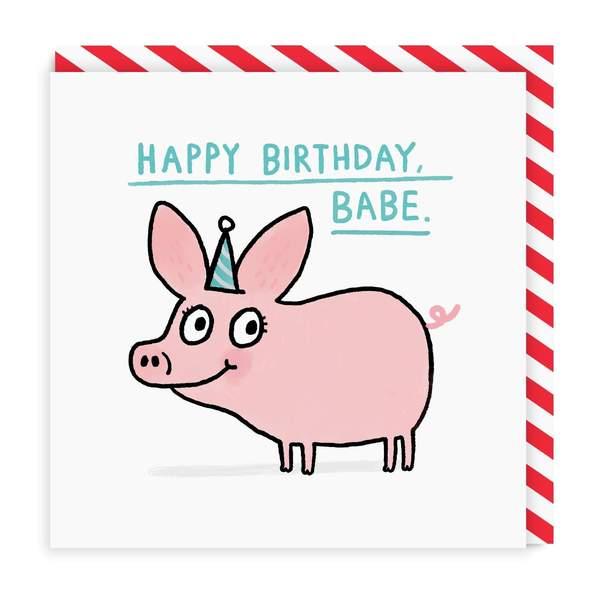 Happy Birthday Babe Square Greeting Card