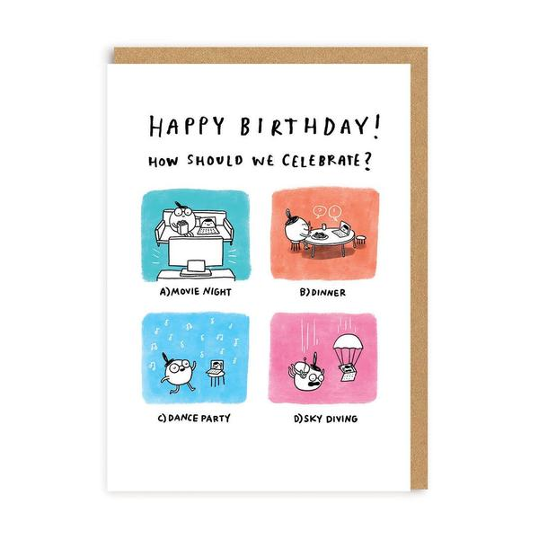 How Should We Celebrate? Greeting Card