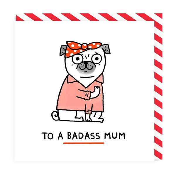 To A Badass Mum Greeting Card