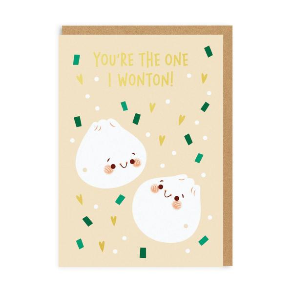 You're The One I Wonton Greeting Card