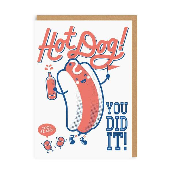 Hot Dog! You Did It! Congratulations Greeting Card