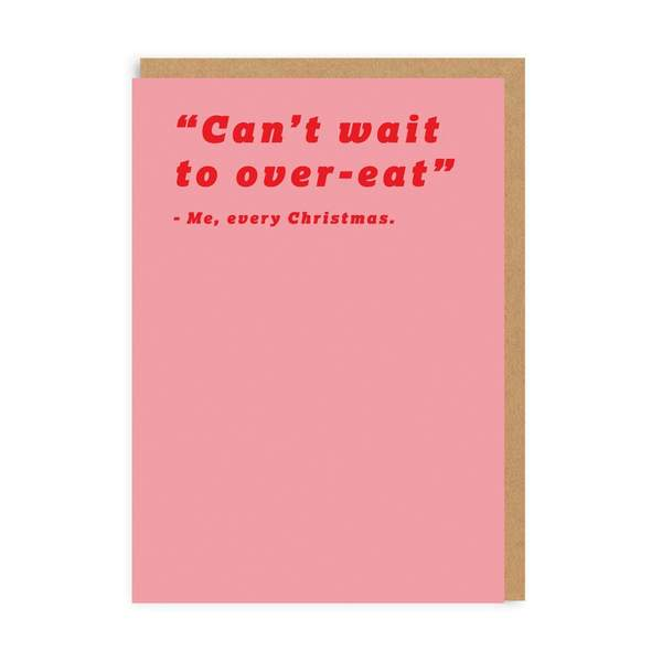 Can't Wait To Over-Eat Christmas Card