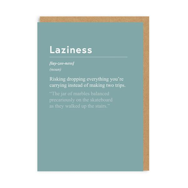 Laziness Greeting Card