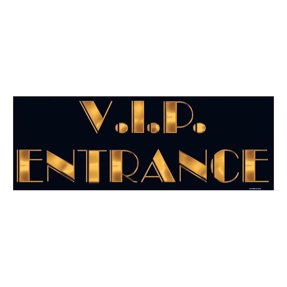 VIP Entré Skylt