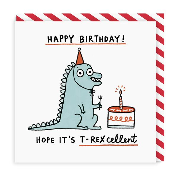 T-Rexcellent Birthday Square Greeting Card
