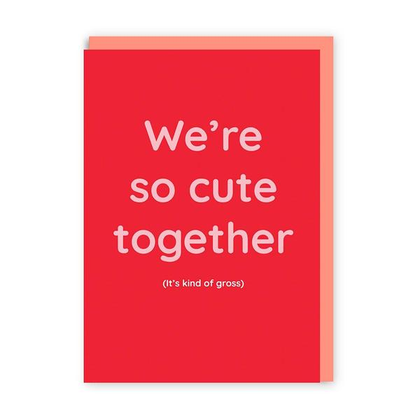 We're so cute together Greeting Card