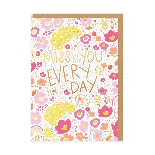 Miss You Every Day Greeting Card